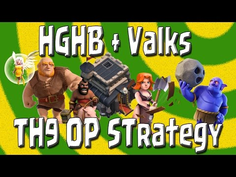 Clash of Clans - TH9 OP Strategy - HGHB + Valks - Healers, Giants, Hogs, Bowlers Doin Work!