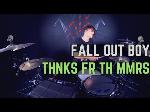 Fall Out Boy  Thnks Fr Th Mmrs  Drum