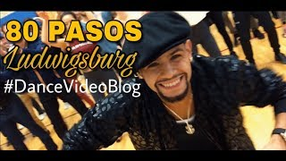 80 Pasos - Ludwigsburg (Germany) 🇩🇪 - #DanceVideoBlog - 80 Pasos 👣