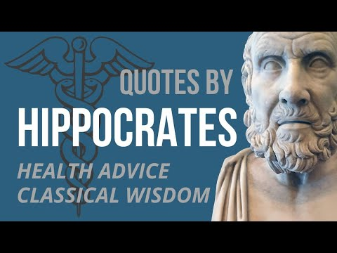Hippocrates Quotes - HEALTH ADVICE & WISDOM (Ancient Greek)