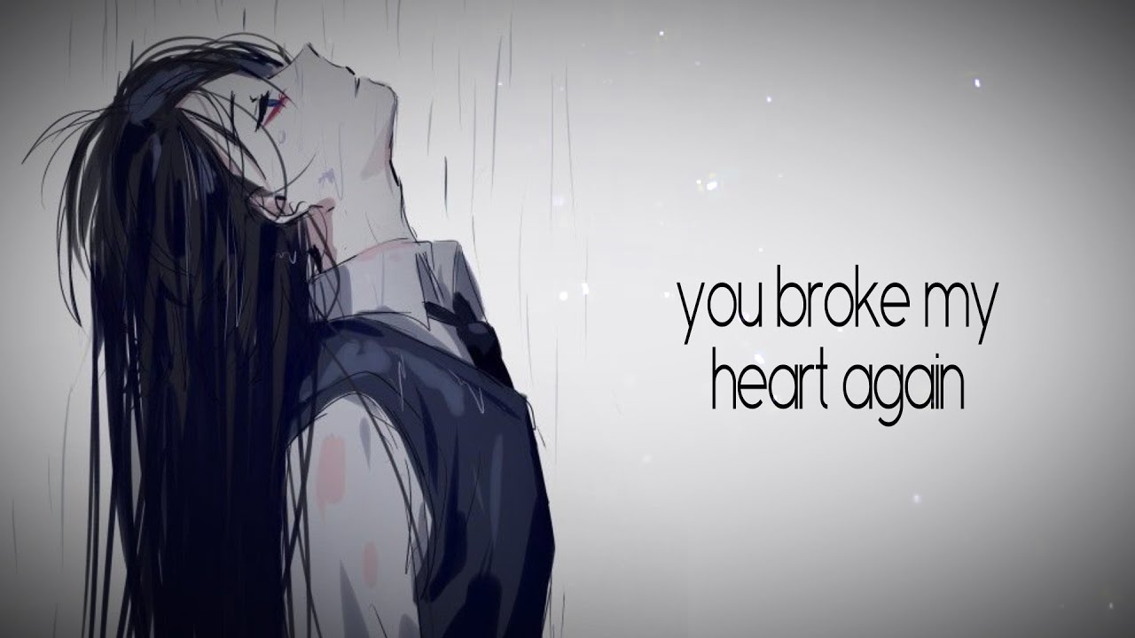 Nightcore - You Broke My Heart Again (Teqkoi) (Lyrics)
