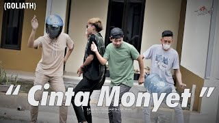 CINTA MONYET - GOLIATH(COVER) BY NOLIMIT PROJECT [KOPLO]