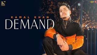 Demand (Kamal Khan) Mp3 Song Download