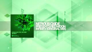 Nitrous Oxide presents Red Moon - Infinity (Original Mix) Amsterdam Trance RNM