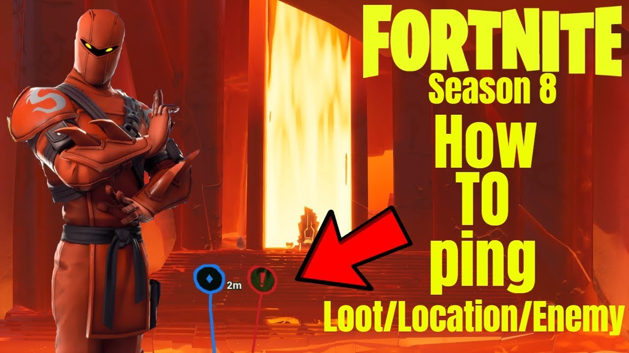 FORTNITE How To Ping *Location/Enemy/Loot* Season 8 *NEW*