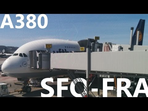 Lufthansa A380 - San Francisco to Frankfurt - LH455