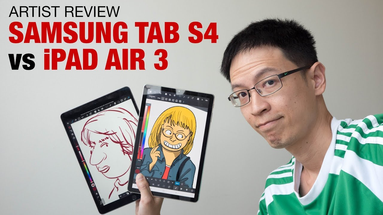 Best Ipad For Artists 2020 Samsung Tab S4 vs iPad Air 3 (Artist Comparison)   YouTube