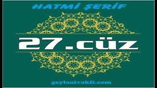 27.cüz hatim Kuranı Kerim mukabele dinle