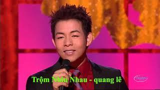 Trộm Nhìn Nhau - Quang Lê