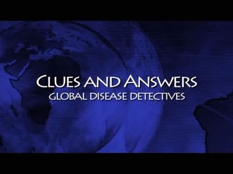 CDC Global Disease Detectives: Clues and Answers