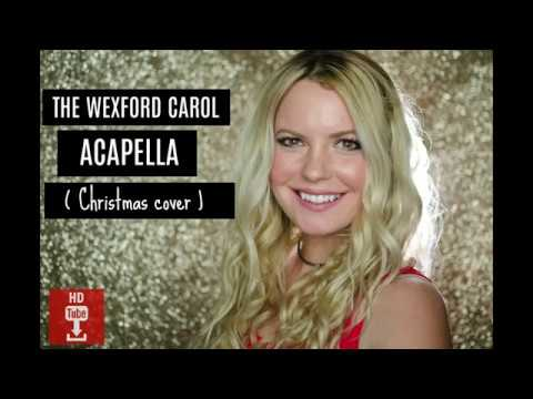 Christmas song, acapella cover of The Wexford Carol