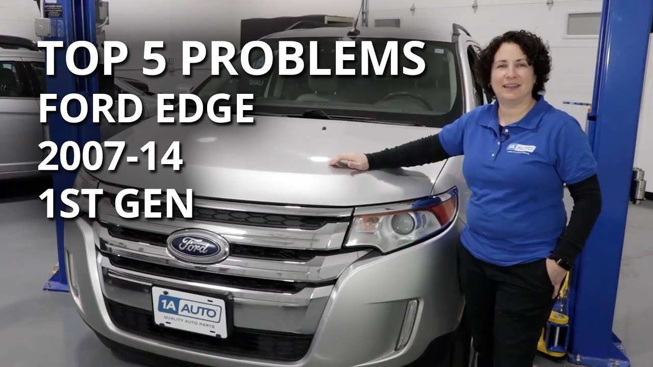 Top 5 Problems Ford Edge 2007 14 First Generation Youtube