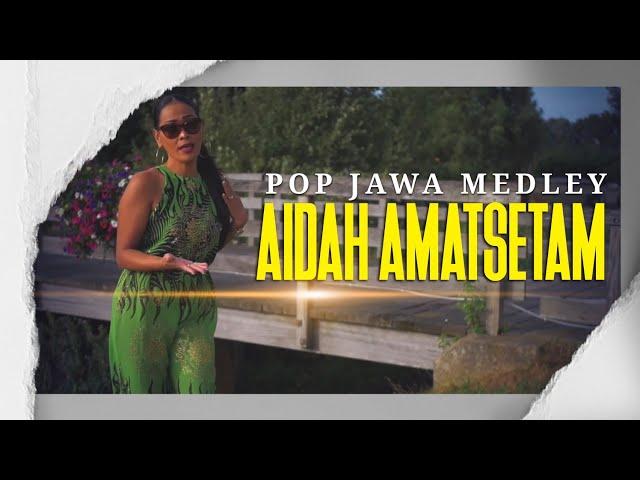 Pop Jawa Medley  - Aidah Amatstam