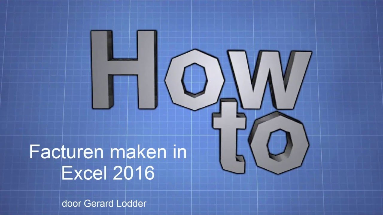 Factuur maken in Excel 2016   YouTube