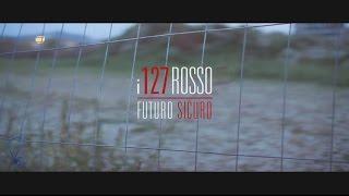 i127Rosso - Futuro Sicuro (Teaser)