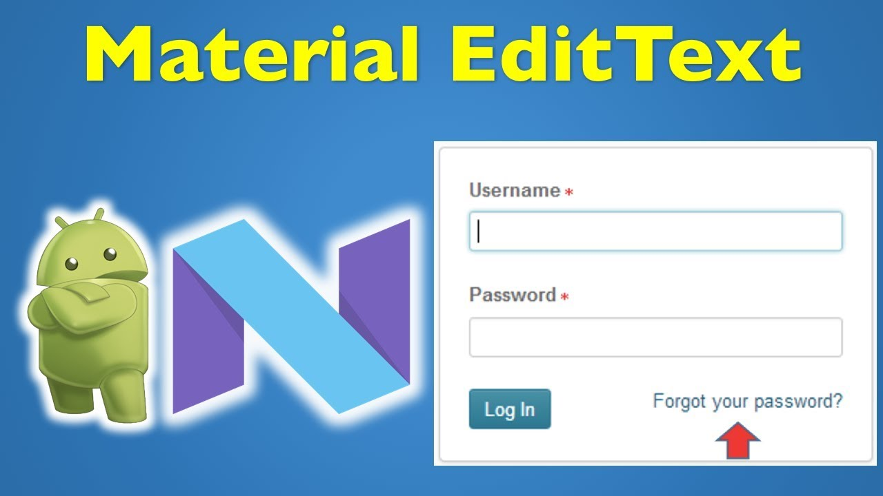 14 Android Material Design- Android EditText Username and Password 1/3