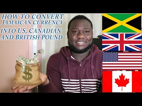 HOW TO CONVERT JAMAICAN CURRENCY INTO US, CANADA AND BRITISH POUND 2019 IN DEPTH     #JVLOGS