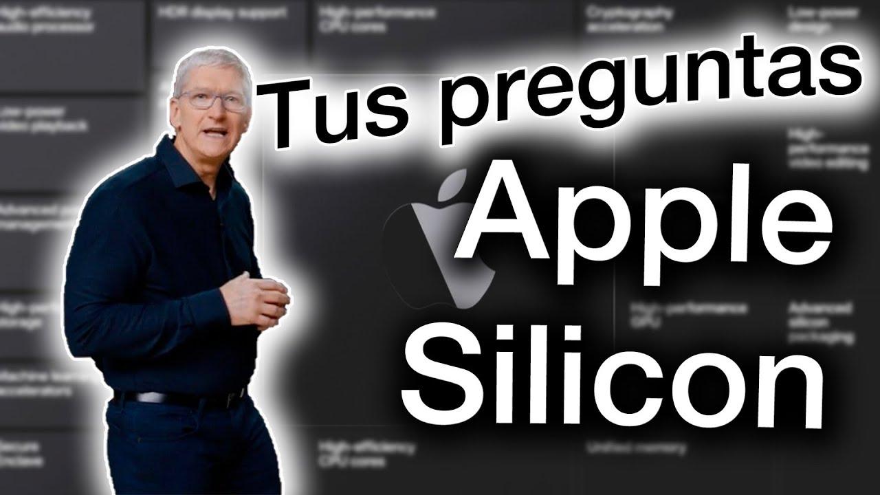 Apple Silicon TODO LO QUE DEBES SABER