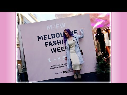 MELBOURNE FASHION WEEK! #fashun