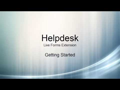 Helpdesk: Live Forms Extension - Getting Started