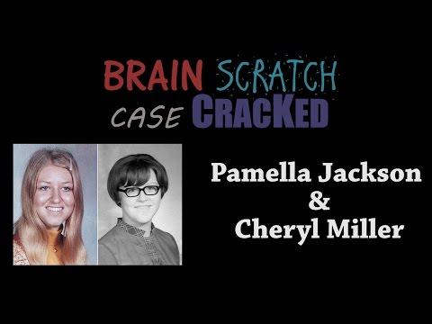 Case Cracked: Pamella Jackson and Cheryl Miller