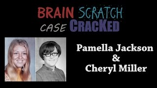 Case Cracked: Pamella Jackson and Cheryl Miller
