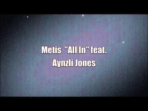 Metis All InFtAynzli Jones