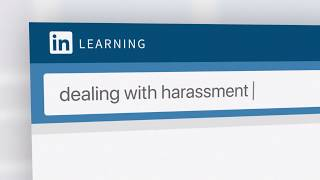 Dealing with harassment   LinkedIn Learning