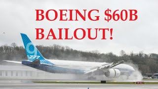 Boeing $60 Billion Bailout, From YouTubeVideos