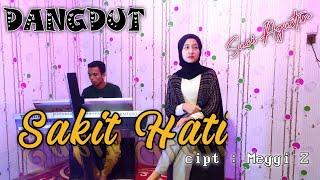 SAKIT HATI - MEGGI Z ( COVER DANGDUT ) SUCI AGUSTIN - MY TRIP MUSIK