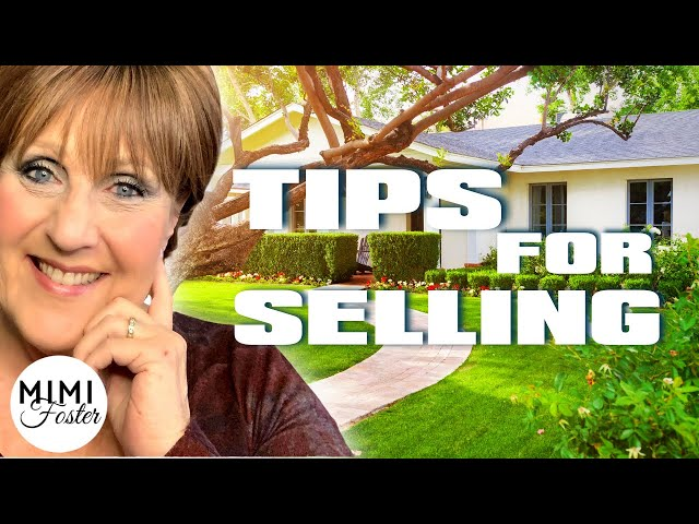 Selling your home tips