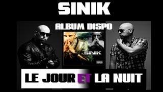 Sinik - Le jour et la nuit