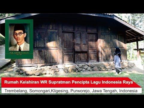 Rumah Kelahiran WR Supratman Pencipta Lagu Indonesia Raya
