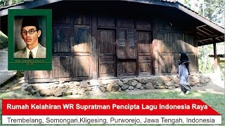 Video Rumah Kelahiran WR Supratman Pencipta Lagu Indonesia Raya download MP3, 3GP, MP4, WEBM, AVI, FLV Mei 2018