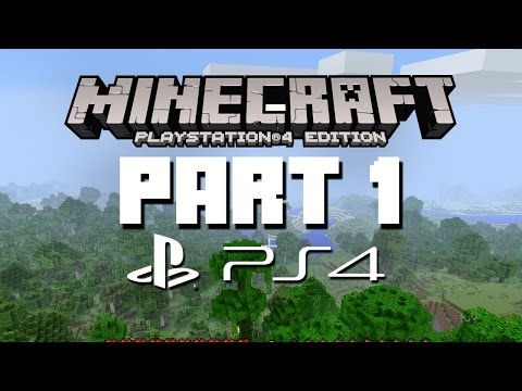 Minecraft Playstation 4 Edition Let's Play Part 1 - CREEPER ATTACK (Gameplay  Walkthrough)