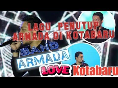 ARMADA||BELUM MOVE ON@LAGU PENUTUP ARMADA DI KOTABARU