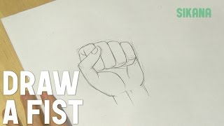 How To Draw a Fist