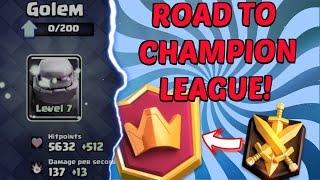 Level 7 golem is a tank!   road to champion league episode 1   clash royale