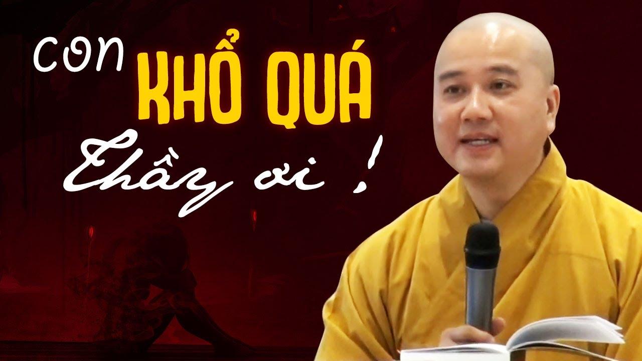 Rất Cảm Động lời khuyên của Thầy dành cho Phật Tử có bệnh giai đoạn cuối - Thầy Thích Pháp Hòa