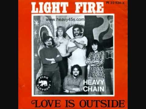Light Fire - Heavy Chain