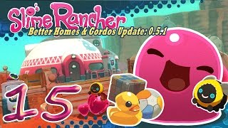 Slime Rancher 16: Crystal Clear - Let's Play Slime Rancher Ancient Ruins 0.5.1