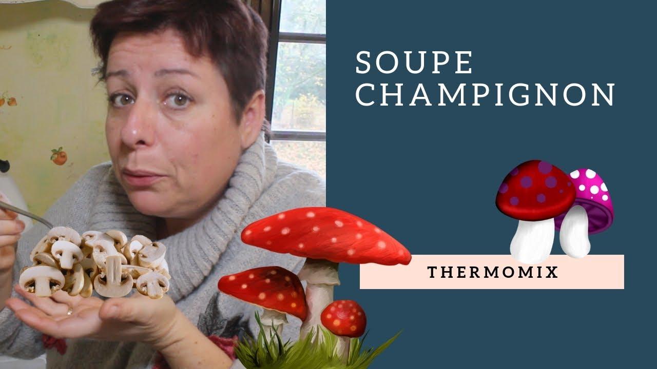 SOUPE de CHAMPIGNON à TOMBER avec THERMOMIX - YouTube