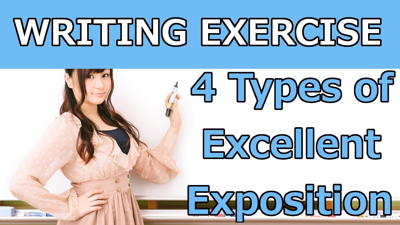 How to Write GOOD Exposition