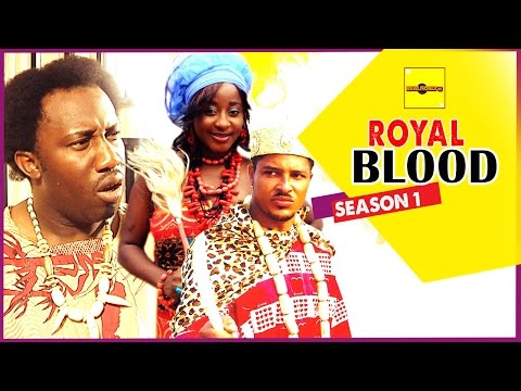 Nigerian Nollywood Movies - Royal Blood 1