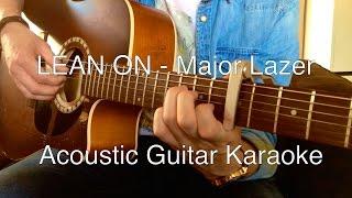 Major Lazer - Lean on Guitar Instrumental/Lyrics (Karaoke)