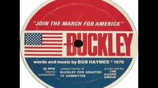 Bob Haymes - Buckley: Join The March For America (1970) Thumbnail