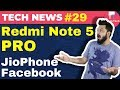Redmi Note 5 Pro, Facebook on JioPhone, Jio Fiber, Android P, Honor 9 Lite sales: TTN#29