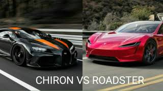 Tesla Roadster Vs Bugatti Chiron Comperison
