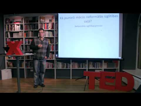 Non-governmental organizations and informal learning: Rinalds Rudzitis at TEDxYouth@Riga