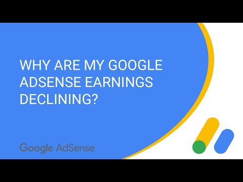 Why are my Google AdSense earnings declining?